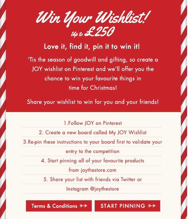 My JOY Wishlist instructions. Head to our blog to find out more joythestore.com/blog/pin-to-win-your-wishlist