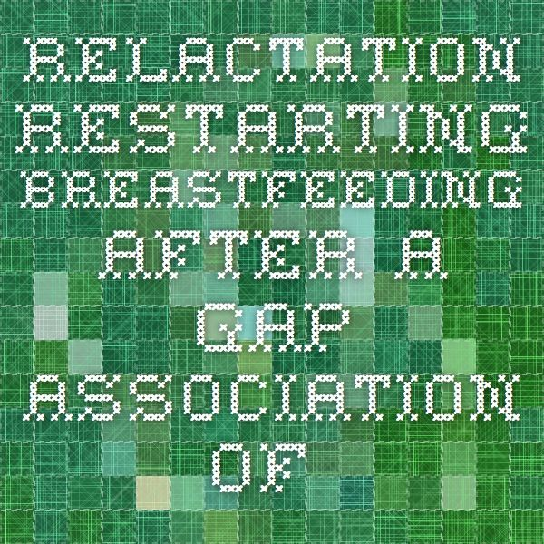 """Relactation - Restarting breastfeeding after a gap - Association of Breastfeeding Mothers. Unbelievable!!! So many women would benefit from knowing this. Women don't dry up forever. What a huge stress relief to know you can restart. It's always so sad to me to hear so many women have a heavy heart over not """"being able"""" to breastfeed for the first year."""