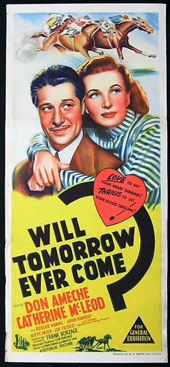 horseracing movies | WILL TOMORROW COME Movie poster DON AMECHE HORSE RACING Rare Daybill