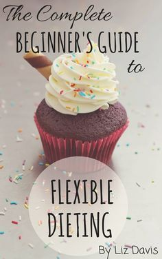 Complete beginners guide to IIFYM Flexible dieting! This guide walks you through counting macros, debunks myths and more.