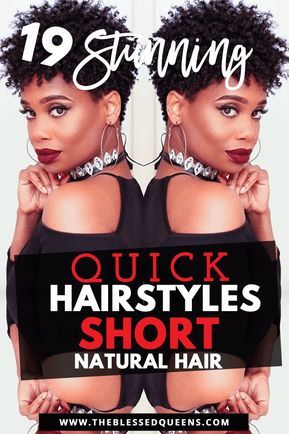 19 Stunning Quick Hairstyles for Short Natural African American Hair