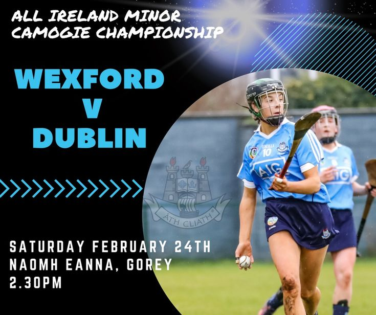 DUBLIN MINOR MANAGEMENT RESPOND TO OPENING CHAMPIONSHIP LOSS BY MAKING TWO CHANGES FOR WEXFORD CLASH