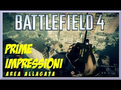 Battlefield 4 Gameplay Multiplayer Prime Impressioni su Area Allagata XBOX 360 ita