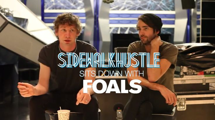 Sidewalk Hustle TV: An Interview with Foals