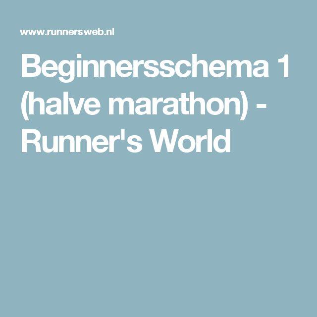 Beginnersschema 1 (halve marathon) - Runner's World