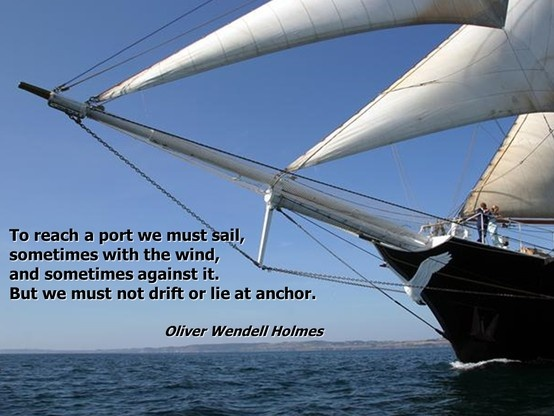 Set Sail Quotes Quotesgram: Oliver Wendell Holmes Quotes. QuotesGram