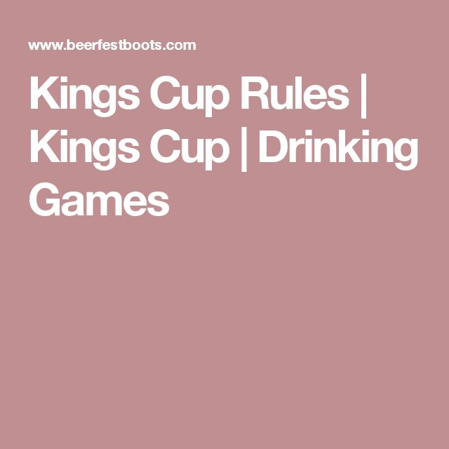 Kings Cup Rules   Kings Cup   Drinking Games