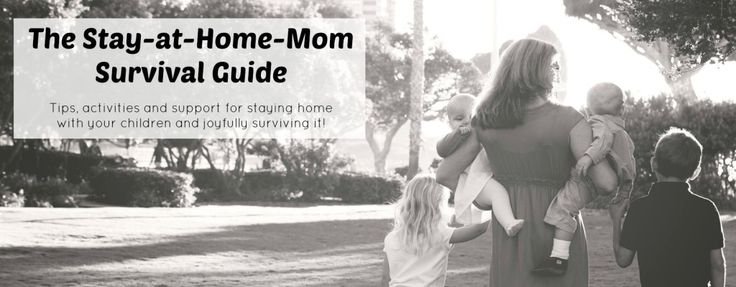 Complete Guide for Stay-at-Home Moms: Kids Activities - The Stay-at-Home-Mom Survival Guide