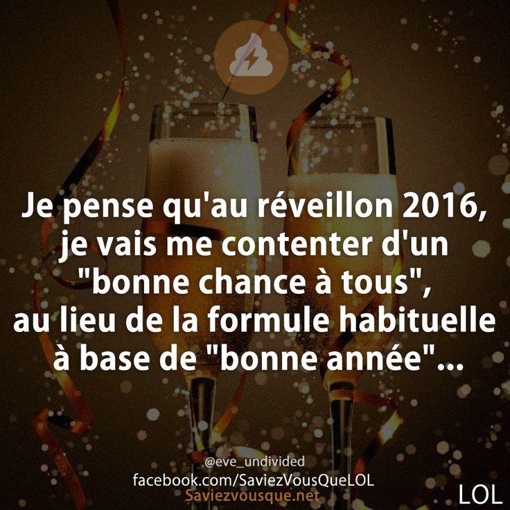 """Je pense qu'au réveillon 2016, je vais me contenter d'un """"bonne chance à tous"""", au lieu de la formule habituelle à base de """"bonne année""""..."""