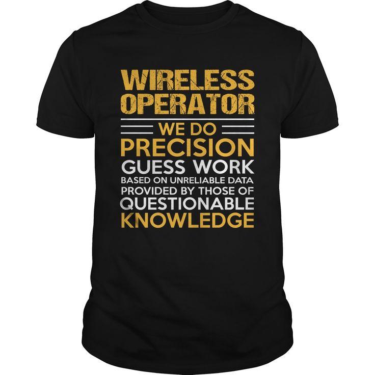 WIRELESS OPERATOR T-Shirts, Hoodies. VIEW DETAIL ==► https://www.sunfrog.com/LifeStyle/WIRELESS-OPERATOR-123194152-Black-Guys.html?id=41382