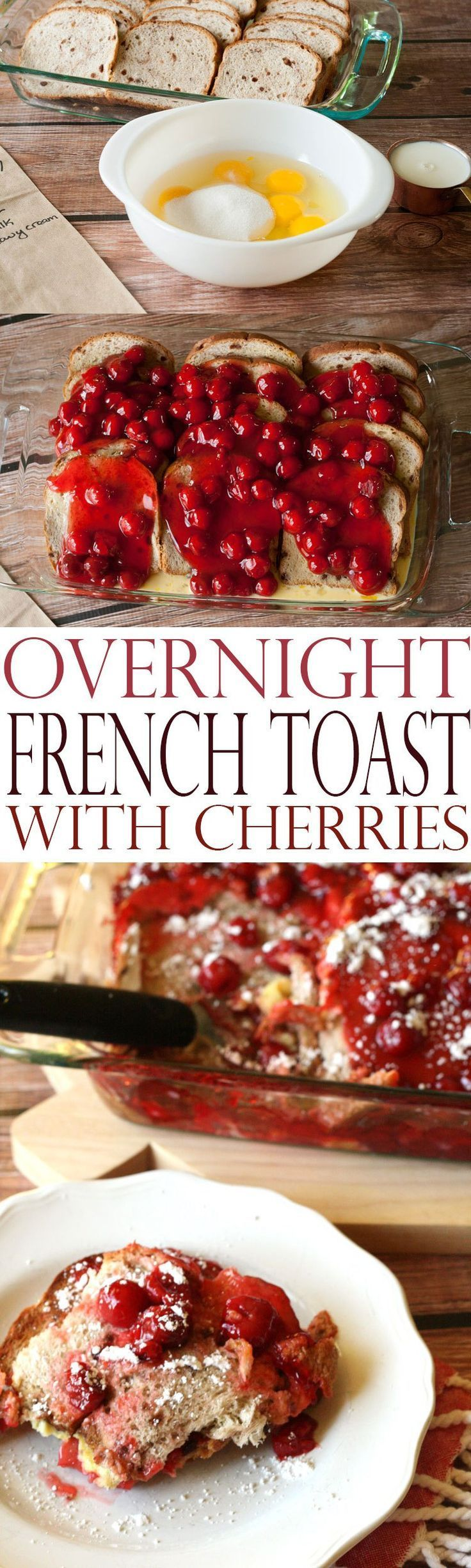 Overnight French Toast with Cherries is a delicious no-fuss breakfast recipe that is perfect for when you are looking for brunch recipes or easy breakfast recipes.