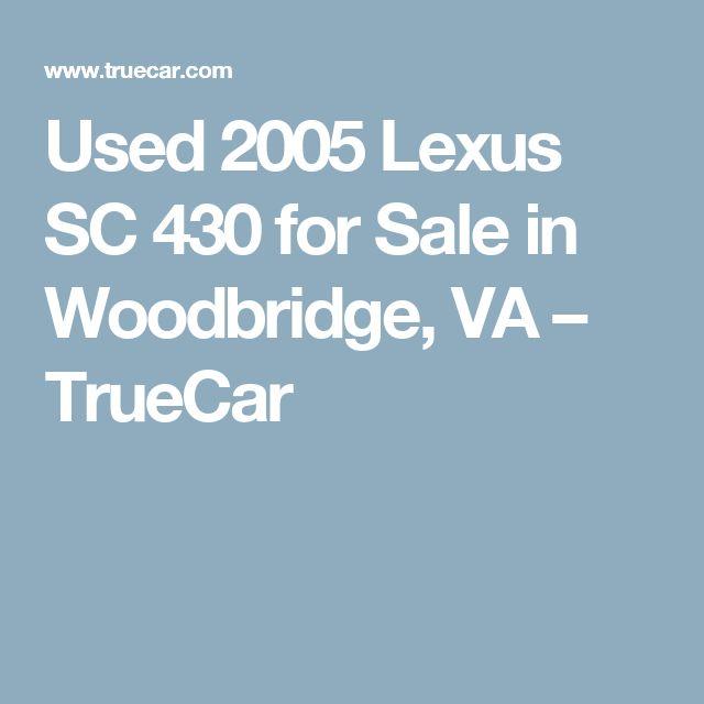 Used 2005 Lexus SC 430 For Sale In Woodbridge, VA