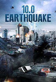 Watch 10.0 Earthquake Online Free Putlocker