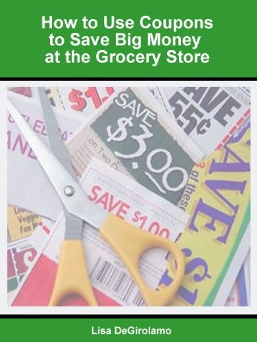 How to Use Coupons to Save Big Money at the Grocery Store « Library User Group