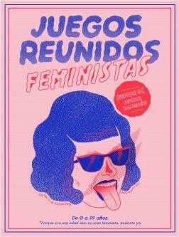 Juegos reunidos feministas - Ana Galvañ,Patricia Escalona | Planeta de Libros Die O, Book Lovers, Reading, Books, Movie Posters, Wicca, Watercolor, Illustration, Inspiration