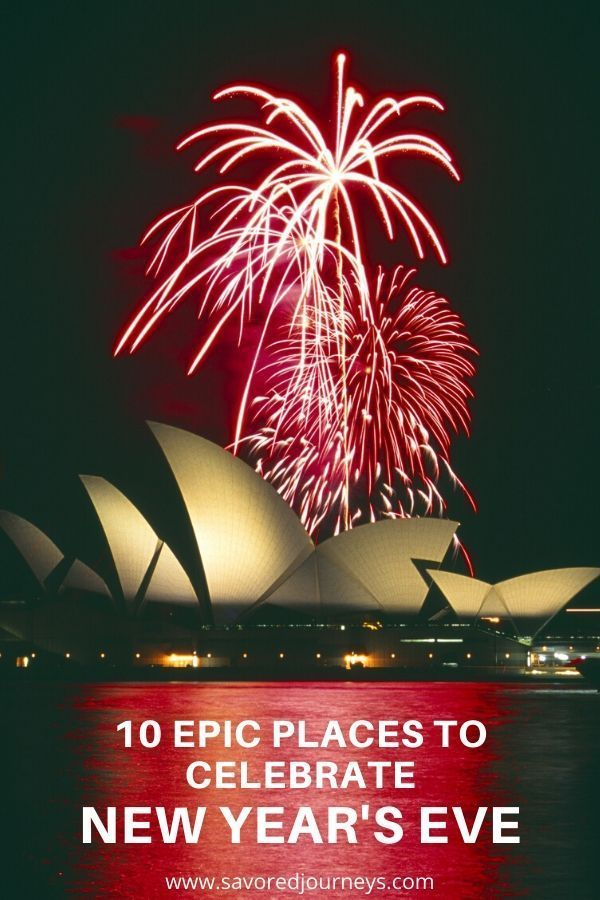 10 Epic Places To Celebrate New Year S Eve Halloween Travel Amazing Travel Destinations Christmas Travel
