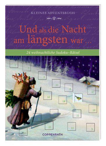 Kleines Adventsbuch - Und als die Nacht am längsten war ...: 24 weihnachtliche Sudoku-Rätsel  (Verkaufseinheit) null http://www.amazon.de/dp/364961815X/ref=cm_sw_r_pi_dp_Jeoqwb1WWM57C