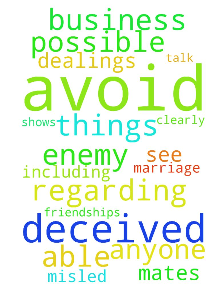 deceived -  I pray for anyone who is being deceived by the enemy, including myself. This is regarding business dealings, friendships, and possible marriage mates. I pray that we are able to see things clearly as they are to avoid being misled. I pray the Lord shows us who to talk to and who to avoid. In Jesus name, Amen  Posted at: https://prayerrequest.com/t/u97 #pray #prayer #request #prayerrequest