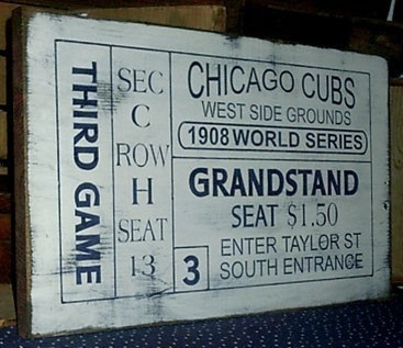 Chicago Cubs 1908 Vintage World Series Handmade Ticket Sign by Old Glory Soldiers via Etsy