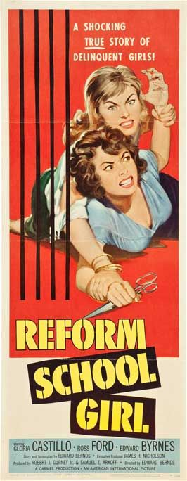Reform School Girl (1957) Stars: Gloria Castillo, Ross Ford, Edd Byrnes, Ralph Reed, Jan Englund, Yvette Vickers, Luana Anders, Nesdon Booth, Jack Kruschen ~  Director: Edward Bernds