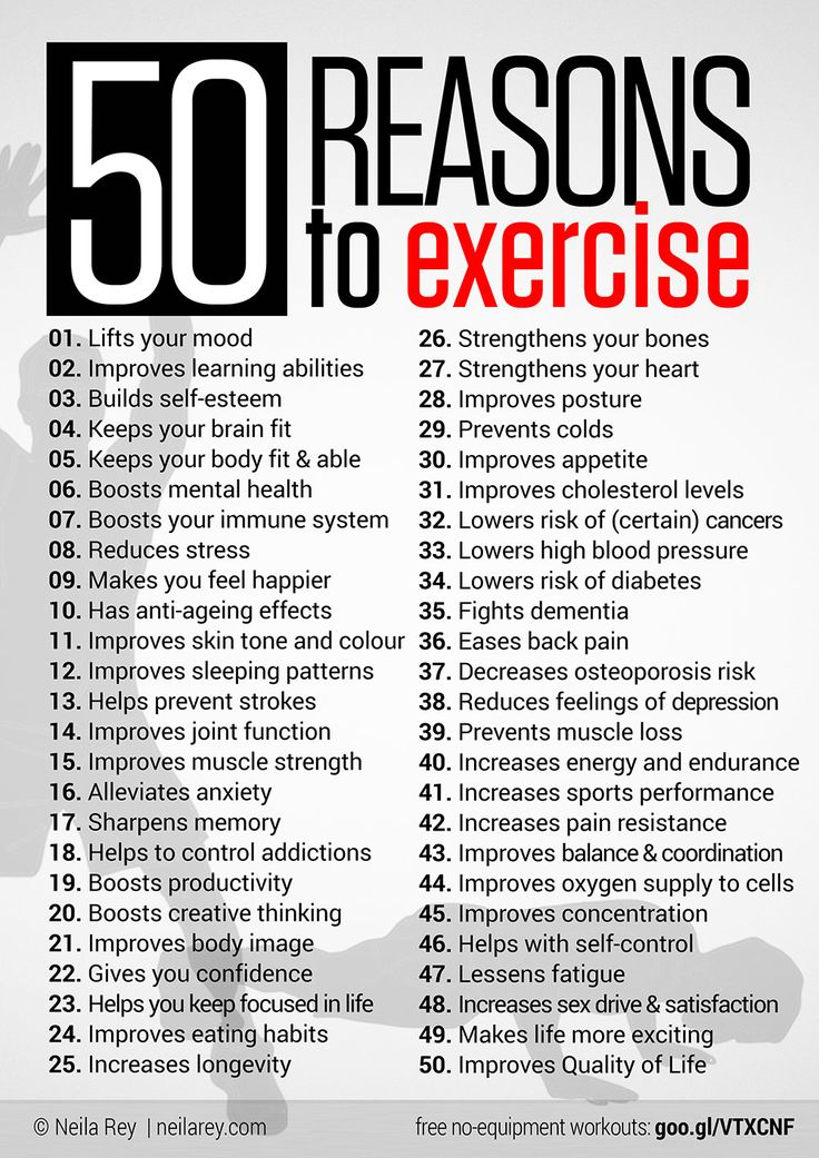 """50 reasons to exercise---and I LOVE that not one says """"Lose Weight!""""   It's NOT all about burning calories and weight loss.  Exercise is so good for you in so many ways!!!"""