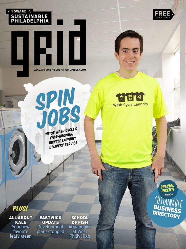 Grid Magazine January 2013 [#045]  This month's cover features the sustainability minded laundry delivery service Wash Cycle Laundry.