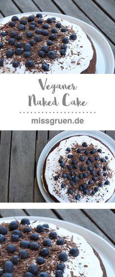 vegan naked cake, vegane torte, blaubeeren, schokolade, chocolate, blaubeertorte, schokoladentorte, recipe, rezept, sahne, cream