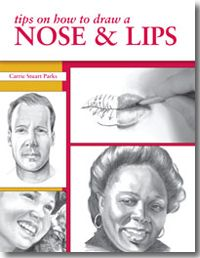 Don't Blow It: Learn How to Draw a Nose and How to Draw Lips