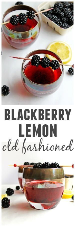 Blackberry lemon old fashioned |This is a refreshing and delicious spin on the classic old fashioned cocktail! @rhubarbariansbl