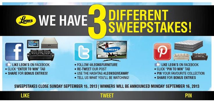 Be sure to enter ALL THREE of our amazing Sweepstakes!
