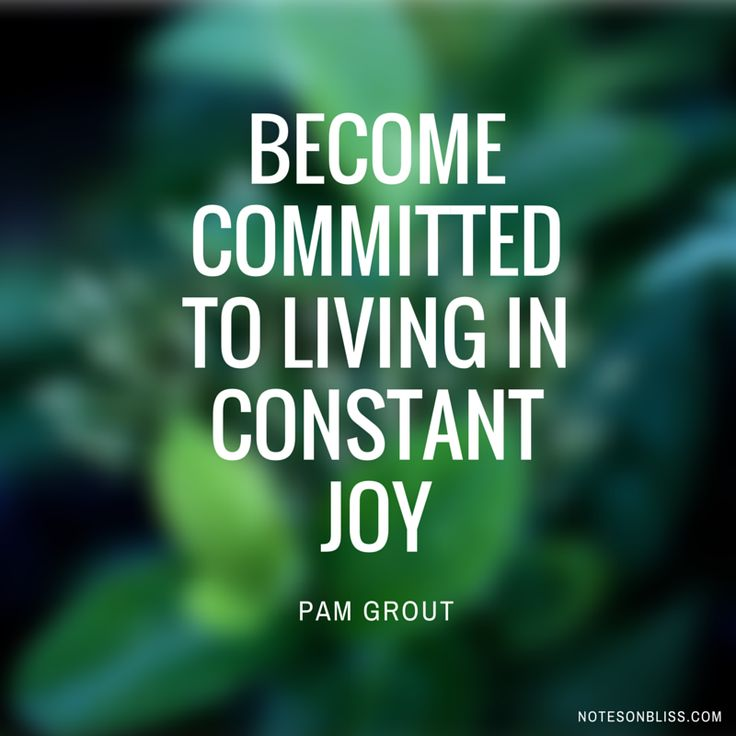 I Love You Quotes: Commit To Living In Constant Joy. Beautiful Advice From