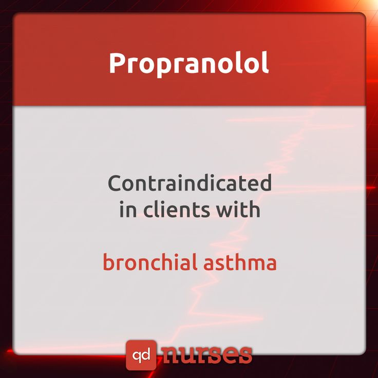 Propranolol is contraindicated in clients with bronchial asthma.