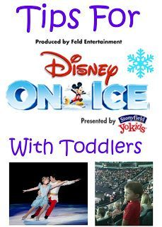 Tips for Taking Toddlers to Disney on Ice