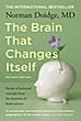 Brain That Changes Itself | Norman Doidge
