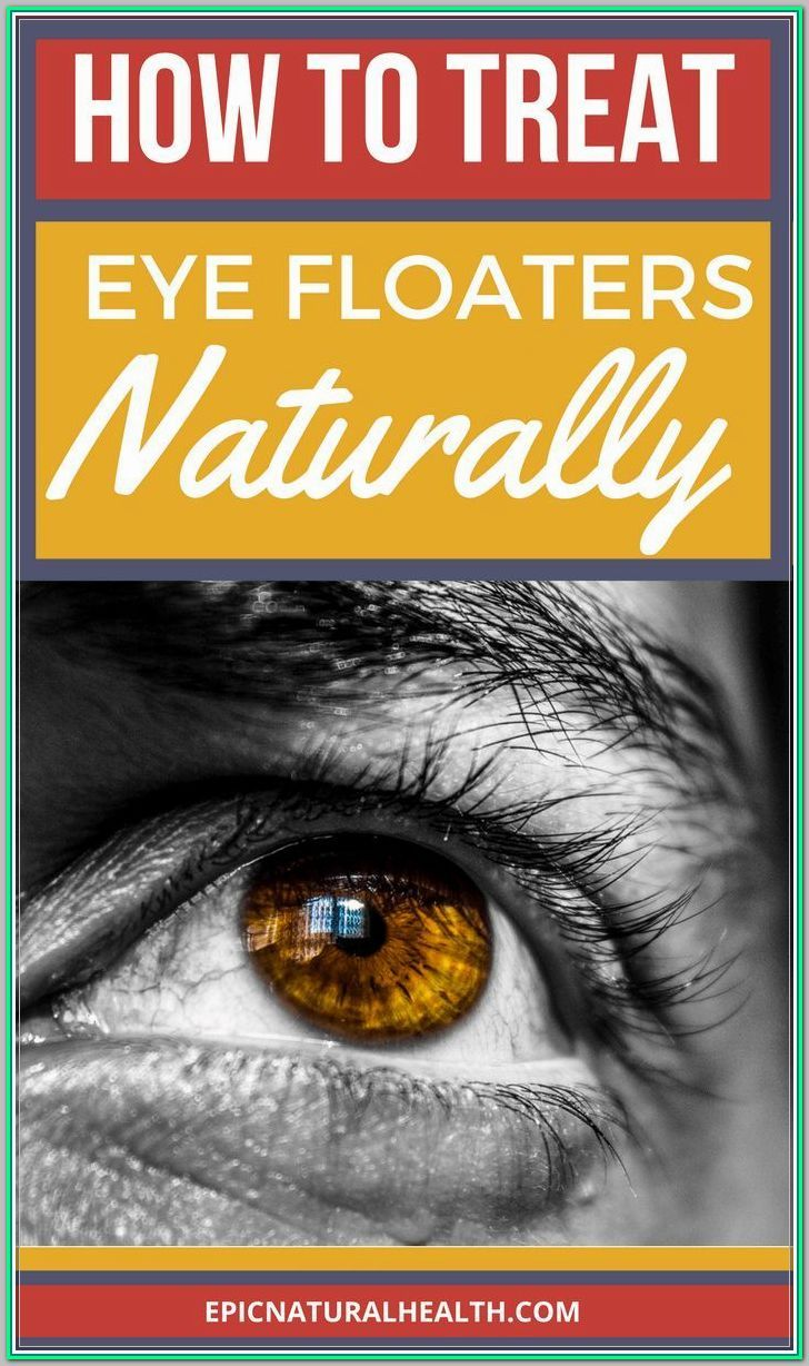 Solid Eye Care For Vision Tips You Can Use Today Find Out More At The Image Link Eyecareforvision Eye Health Remedies Eye Floaters Cure Eye Health