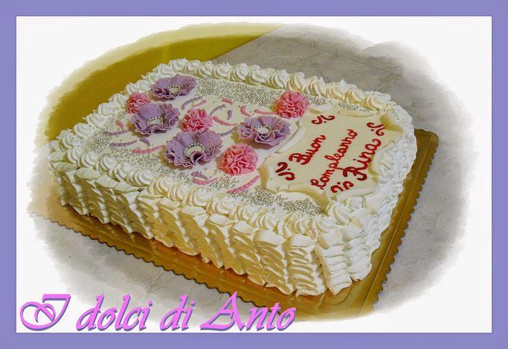 i dolci di Anto: Buon compleanno mamma!