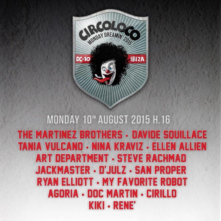 Circoloco   Ibiza Monday Dreamin