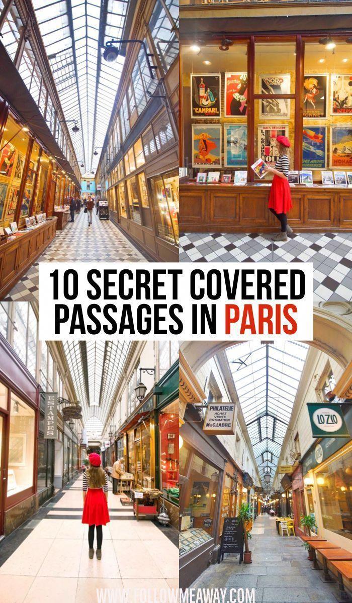 10 Secret Covered Passages In Paris In 2020 Paris Reisen Paris Reisetipps Europa Reisen