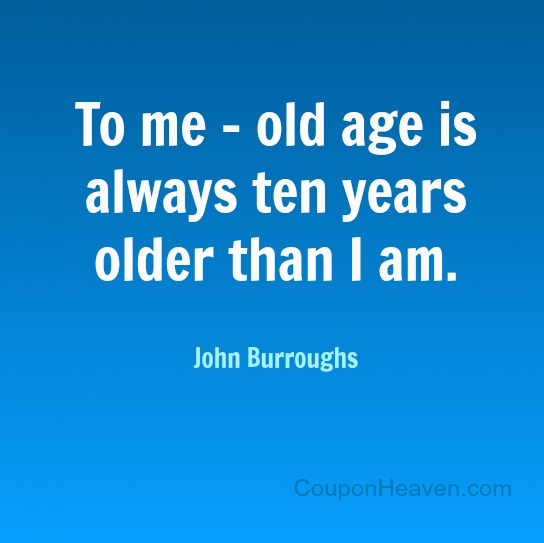 Aging Quotes: 75 Best Birthday Quotes Images On Pinterest
