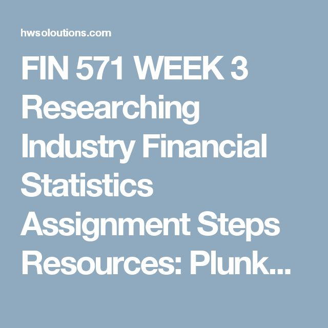 """FIN 571 WEEK 3 Researching Industry Financial Statistics Assignment Steps  Resources: Plunket Research Onlinelocated in the Week 3 Electronic Reserve Readings; Microsoft® Excel®  Access the the Plunkett Research database in the University Library by following these steps:  Click on the University Library link. Click """"Company Directories and Financials"""" under Library Resources. Click """"Plunkett Research Online"""" under Company Directory and Financials. Review the following """"HOW TO USE"""" videos: ..."""