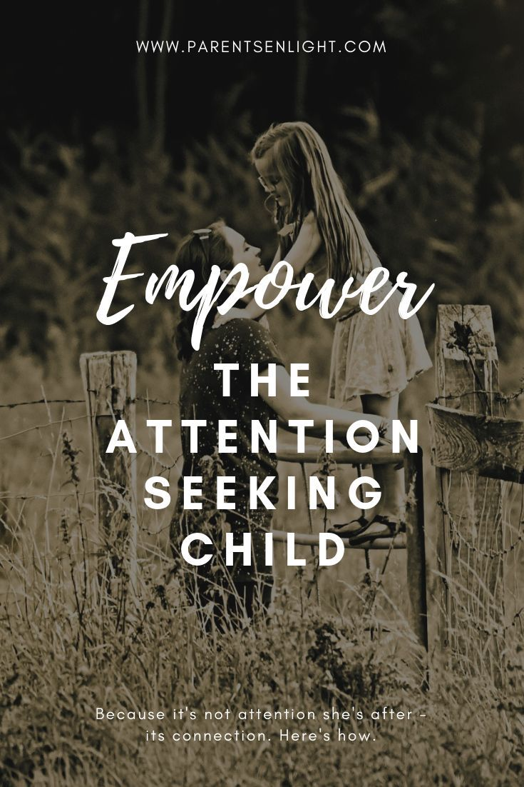 0e0012744c Attention seeking behavior is connection seeking behavior. Here s how you  can empower your child and connect better.