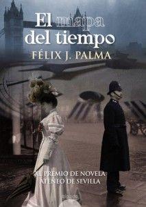 "Félix J. Palma – ""El mapa del tiempo"""