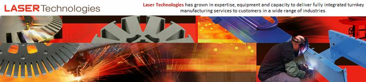 Laser Technologies, Inc.: Offers Integrated #Manufacturing Solutions