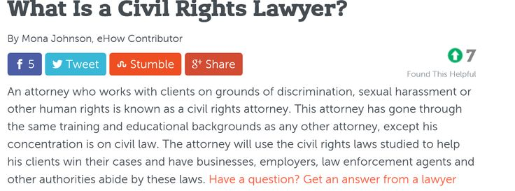 "What Is a Civil Rights Lawyer? ""An attorney who works with clients on grounds of discrimination, sexual harassment or other human rights is known as a civil rights attorney."" ///  The color of that person's skin is not a justifiable reason.""  Read more : http://www.ehow.com/about_5336372_civil-rights-lawyer.html"