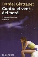 """""""Contra el vent del nord"""" de Daniel Glattauer"""