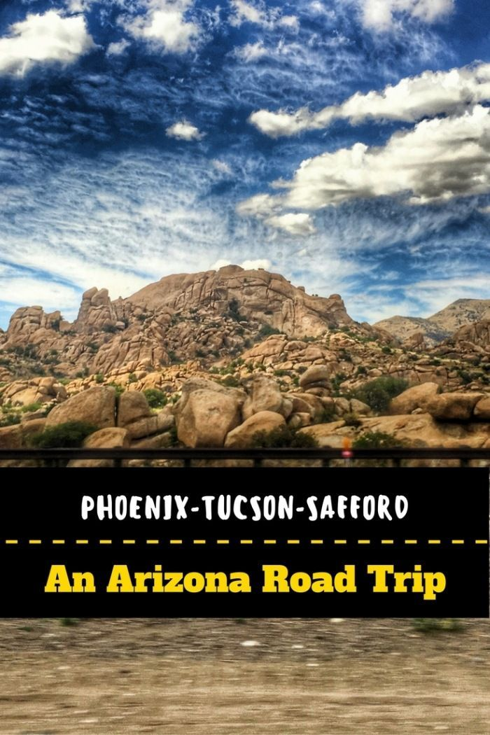 Driving from Phoenix to Tucson to Safford