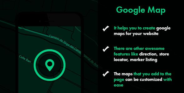 Google Map . It helps you to create Google maps for your website. There are other awesome features like direction, store locator, marker listing. The maps that you add to the page can be customized with