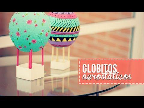 Haz mini globos aerostáticos, súper fácil! - YouTube