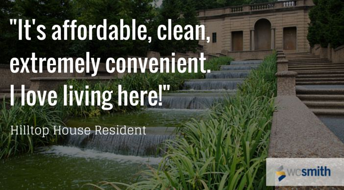 """""""It's affordable, clean, extremely convenient, I love living here!"""" 