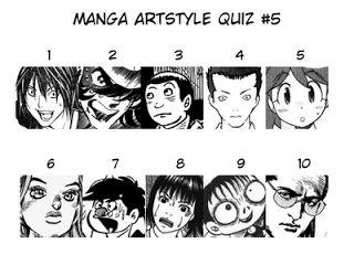 Highlight the following text for Quiz 5 answers: 01. Obata Takeshi (Hello Baby) 02. Shimamoto Kazuhiko (Burning Pen) 03. Tatsumi Yoshihiro (Good-Bye) 04. Yagi Norihiro (Angel Densetsu) 05. Yoshizaki Mine (Keroro Gunsou) 06. Araki Hirohiko (Jojo's Bizarre Adventure: Diamond is Unbreakable) 07. Chiba Tetsuya (artist for Ashita no Joe) 08. Furuya Usamaru (Chornicle of the Clueless Age) 09. Hino Hideshi (Bug Boy) 10. kegami Ryoichi (artist for Sanctuary)